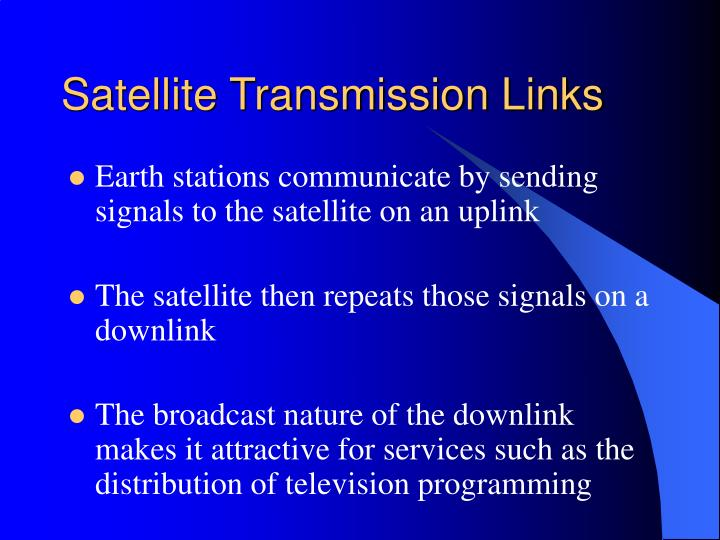 Satellite Transmission Links