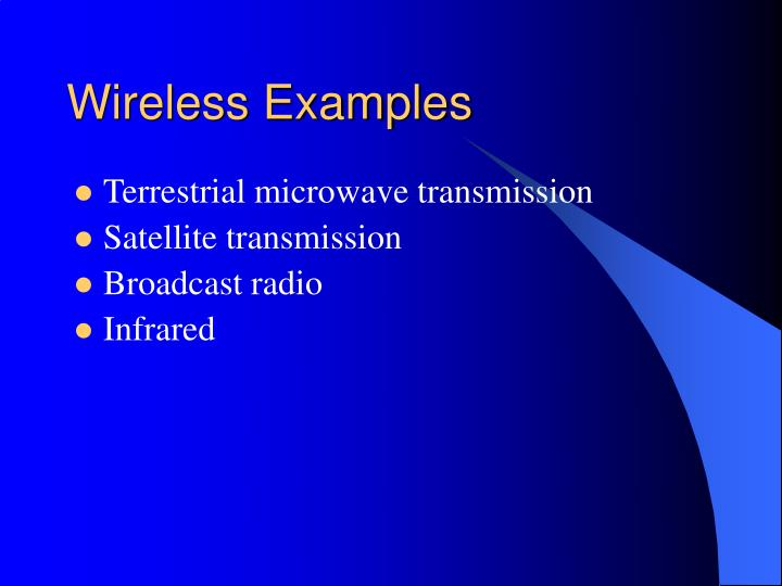 Wireless Examples