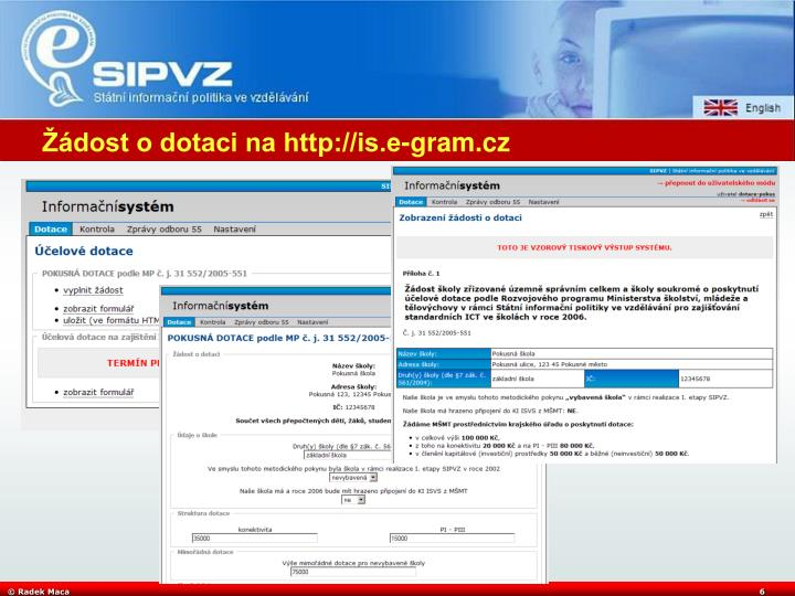 Žádost o dotaci na http://is.e-gram.cz