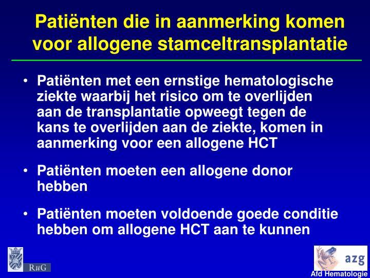 Patiënten die in aanmerking komen voor allogene stamceltransplantatie