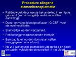 procedure allogene stamceltransplantatie