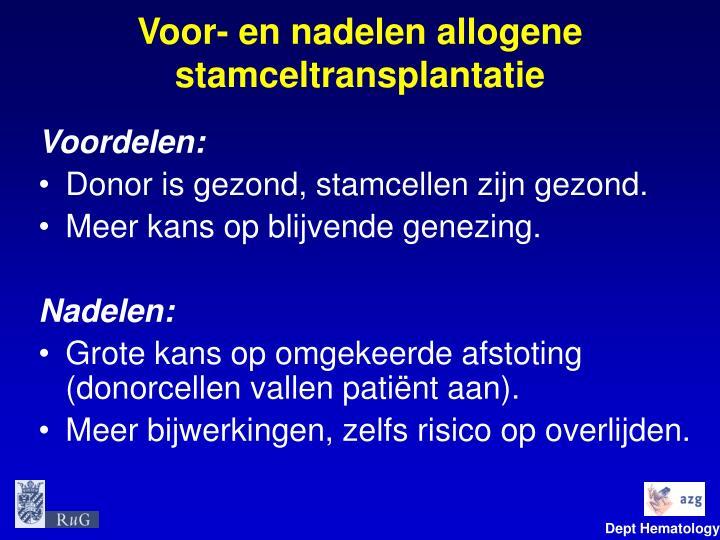 Voor- en nadelen allogene stamceltransplantatie