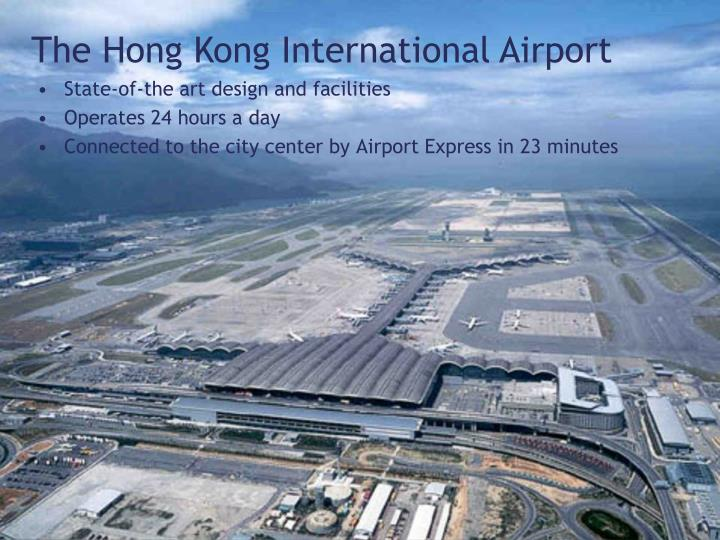 The Hong Kong International Airport