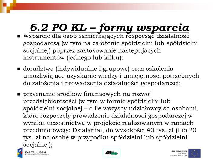 6.2 PO KL – formy wsparcia