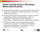 global training centre z warszawy mama wraca do pracy