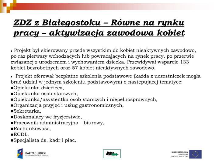 ZDZ z Białegostoku – Równe na rynku pracy – aktywizacja zawodowa kobiet
