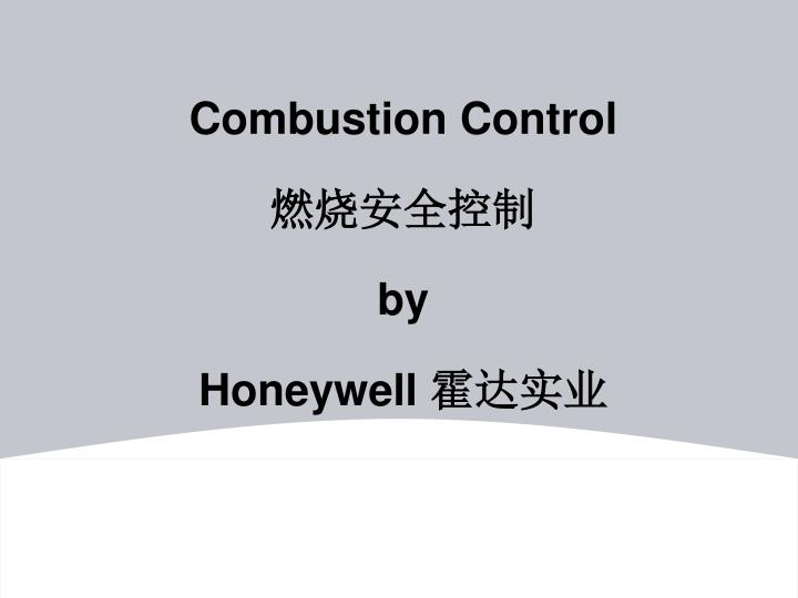 Combustion control by honeywell
