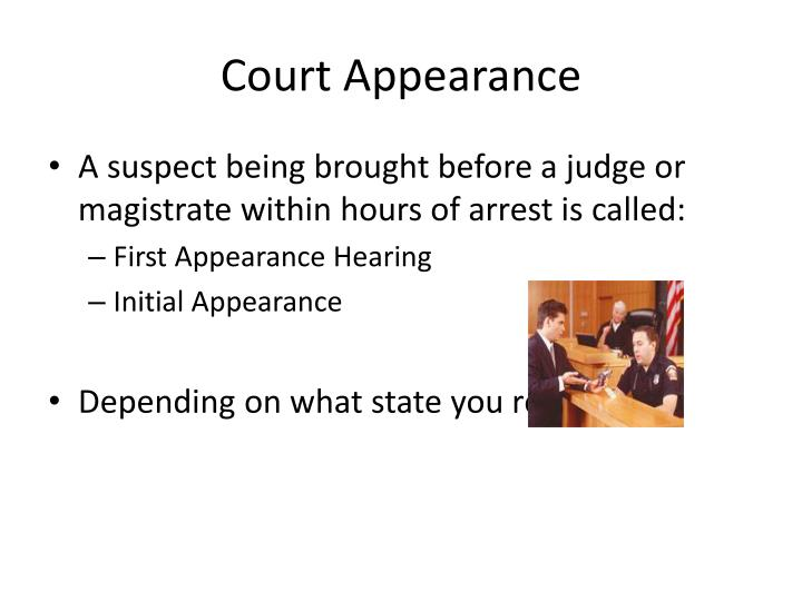 Court Appearance