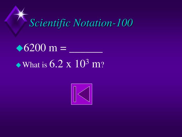 Scientific Notation-100