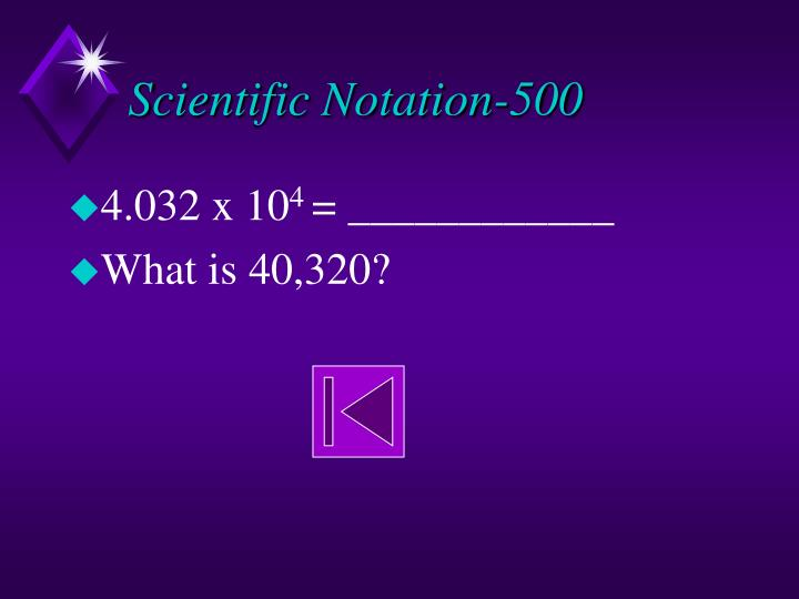 Scientific Notation-500
