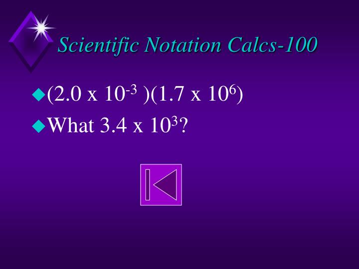 Scientific Notation Calcs-100