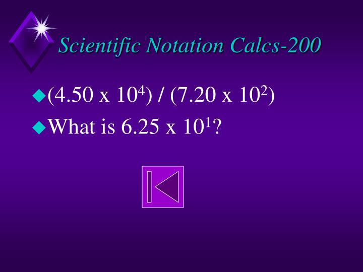 Scientific Notation Calcs-200