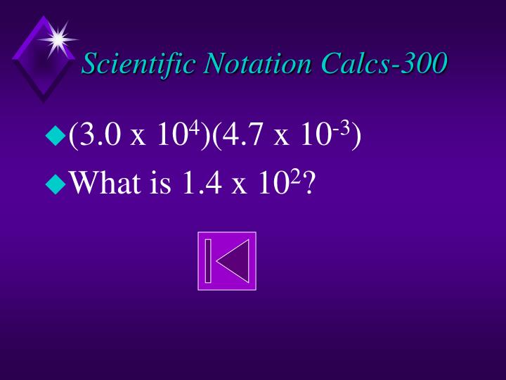 Scientific Notation Calcs-300