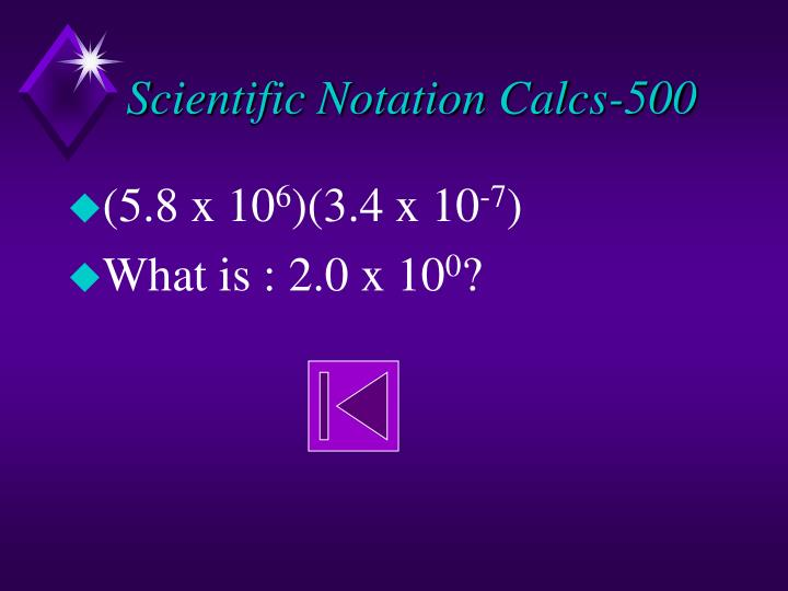 Scientific Notation Calcs-500