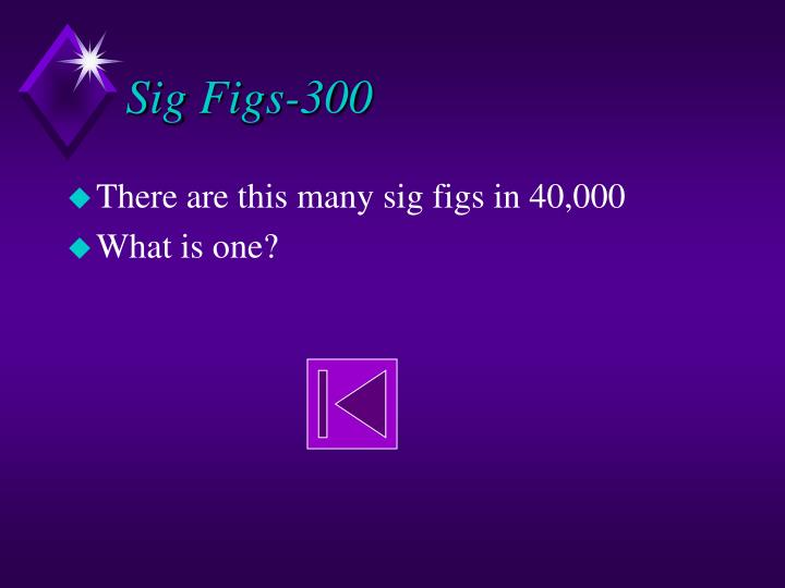 Sig Figs-300