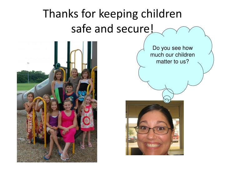Thanks for keeping children