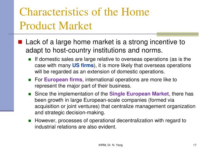 Characteristics of the Home Product Market