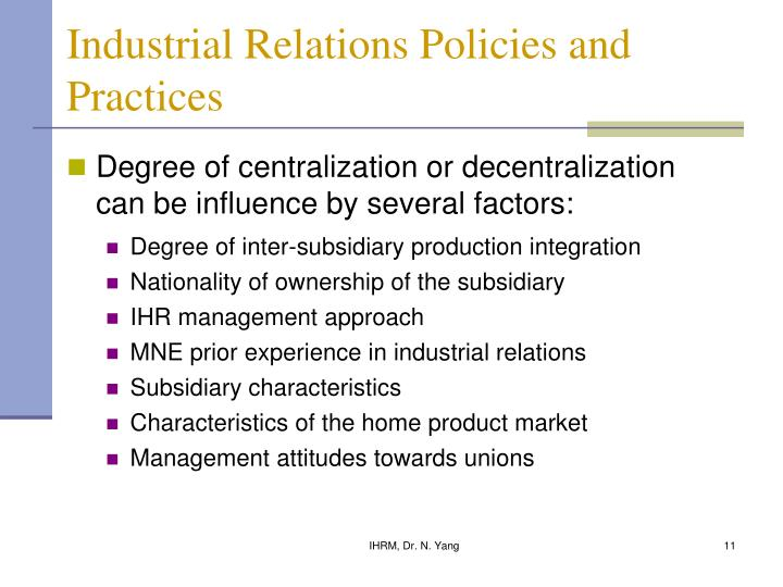 Industrial Relations Policies and Practices