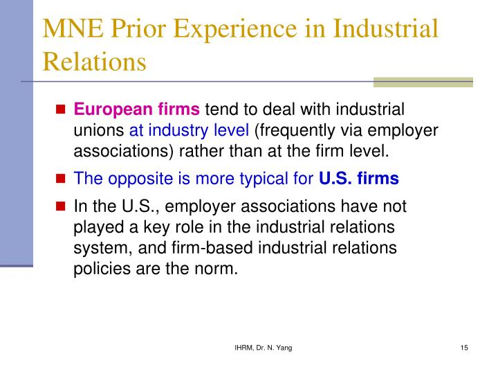 MNE Prior Experience in Industrial Relations