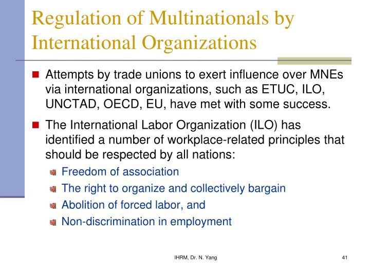 Regulation of Multinationals by International Organizations