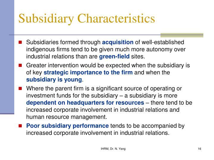 Subsidiary Characteristics
