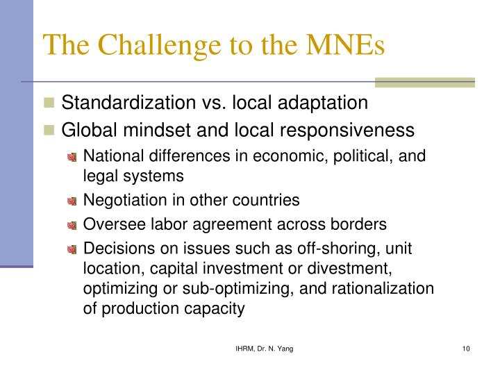 The Challenge to the MNEs