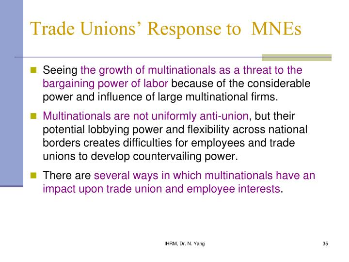 Trade Unions' Response to  MNEs