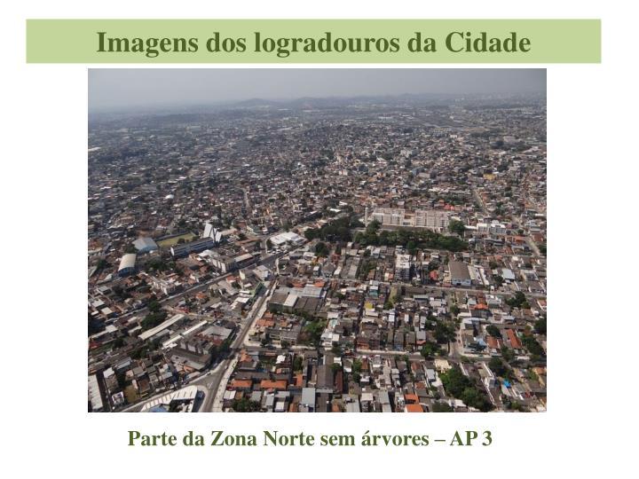 Imagens dos logradouros da Cidade