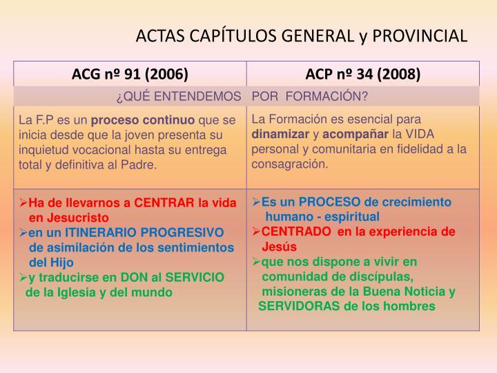 ACTAS CAPÍTULOS GENERAL y PROVINCIAL