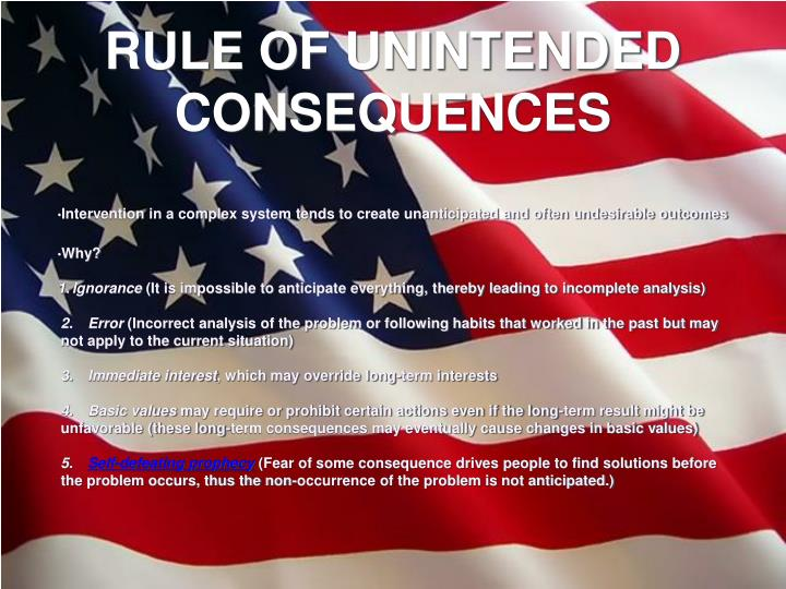 RULE OF UNINTENDED CONSEQUENCES