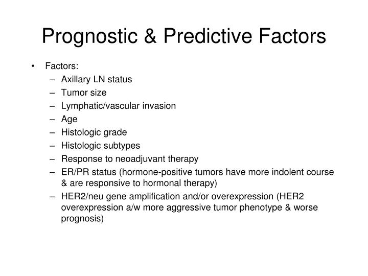 Prognostic & Predictive Factors