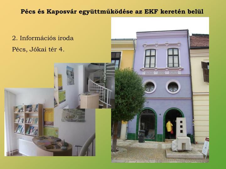 Pécs és Kaposvár együttműködése az EKF keretén belül