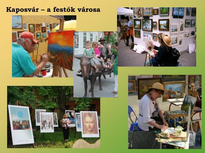 Kaposvár – a festők városa
