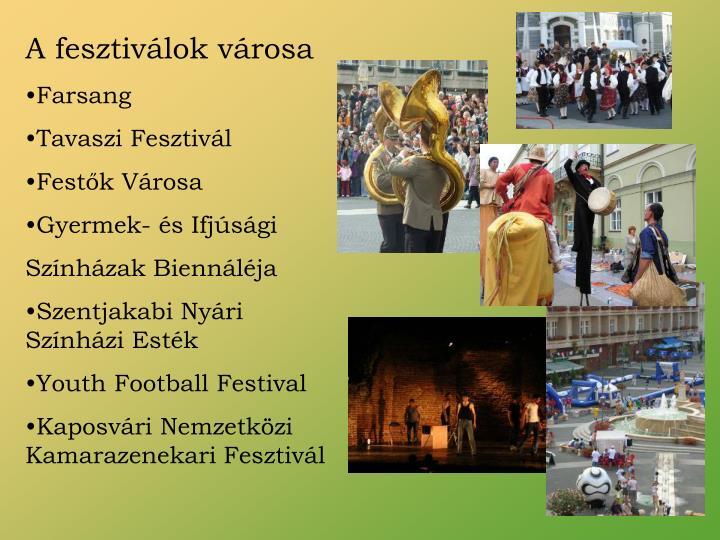 A fesztiválok városa