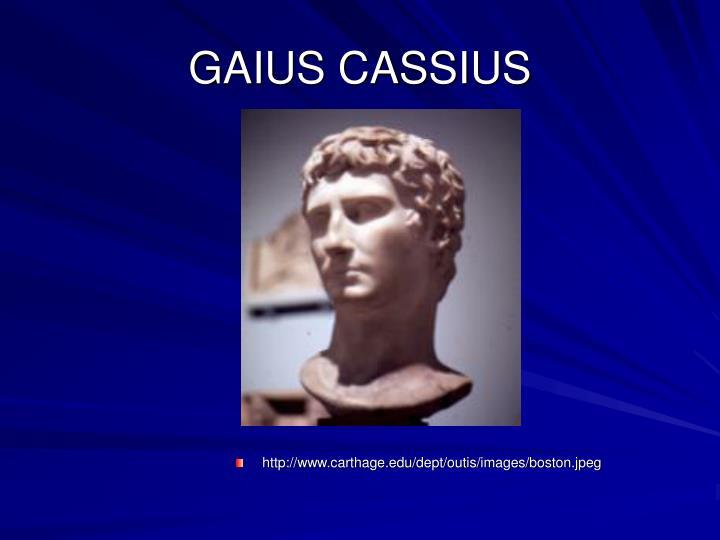 GAIUS CASSIUS