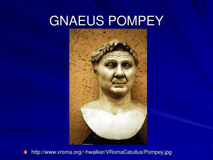 GNAEUS POMPEY