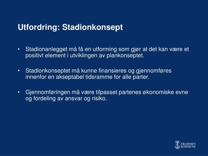 Utfordring: Stadionkonsept
