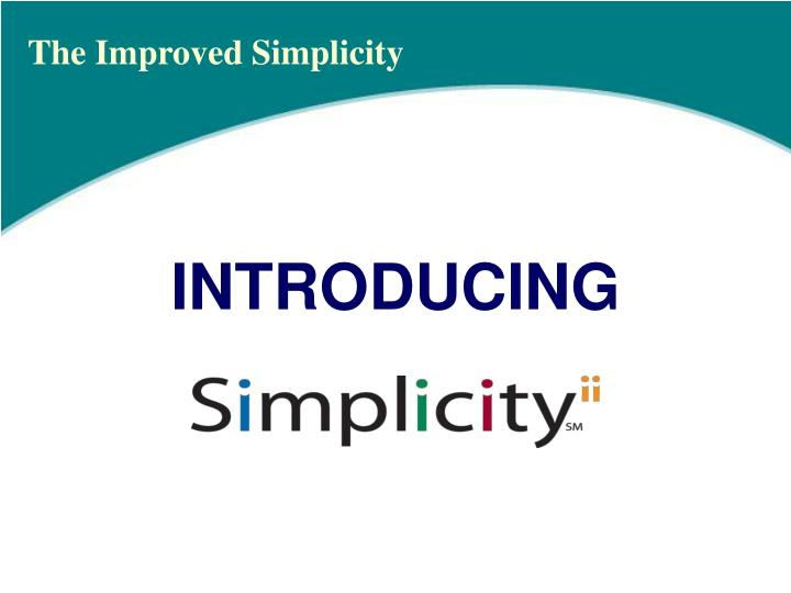 The Improved Simplicity