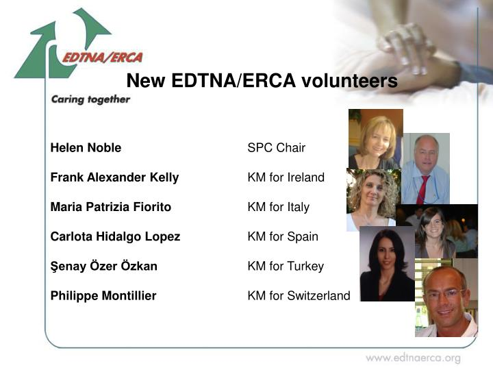 New EDTNA/ERCA volunteers