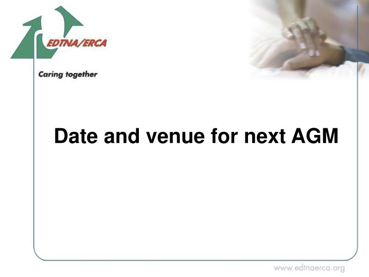 Date and venue for next AGM