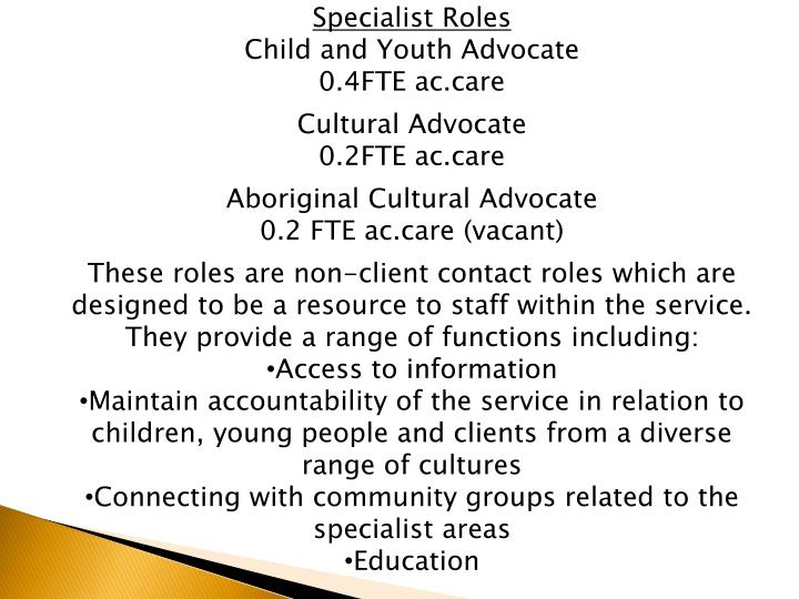 Specialist Roles