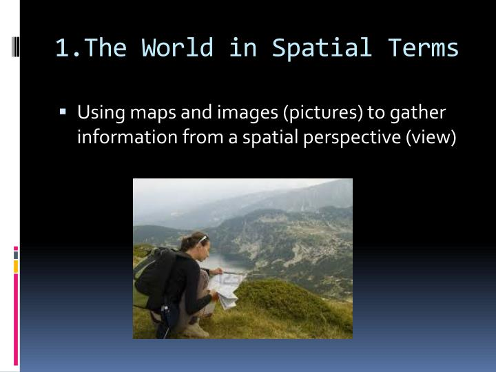 1 the world in spatial terms