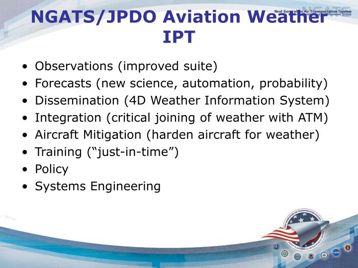 NGATS/JPDO Aviation Weather IPT