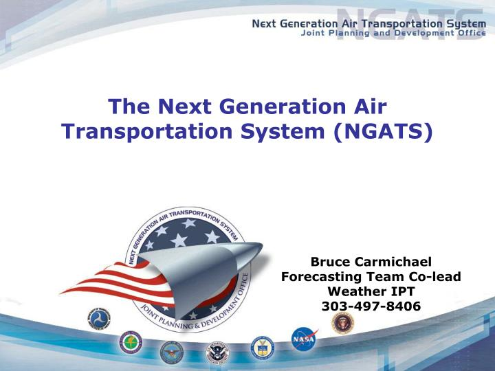 The next generation air transportation system ngats