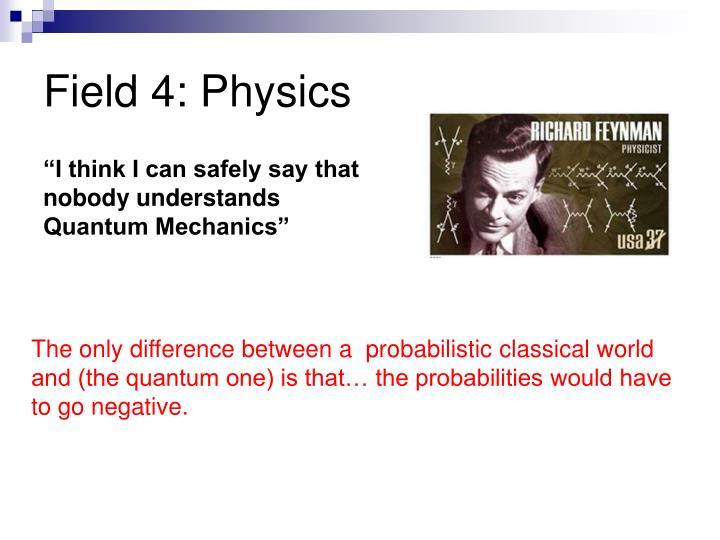 Field 4: Physics
