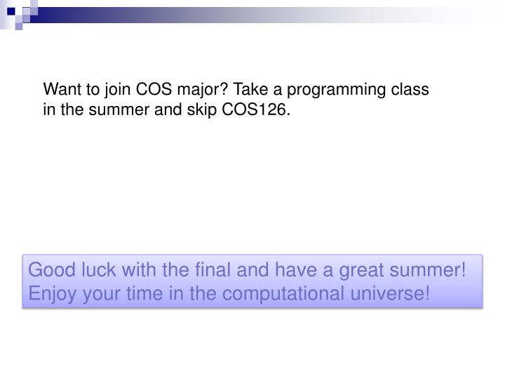 Want to join COS major? Take a programming class