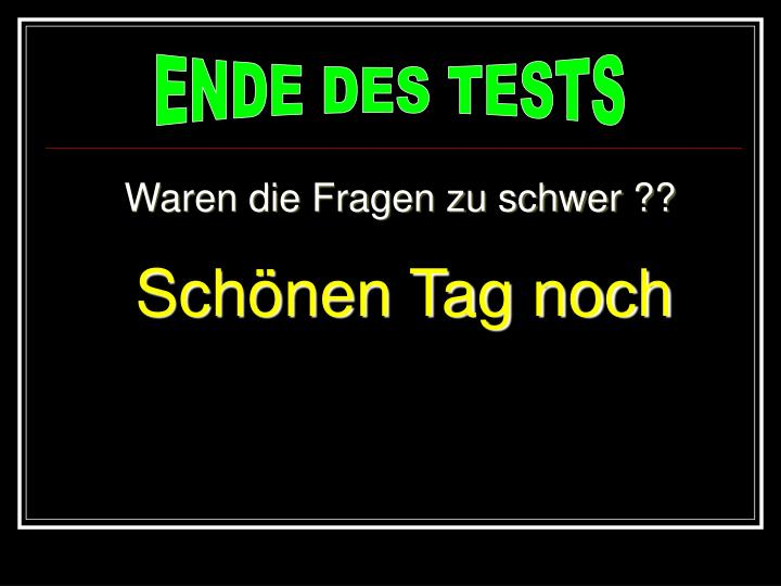 ENDE DES TESTS