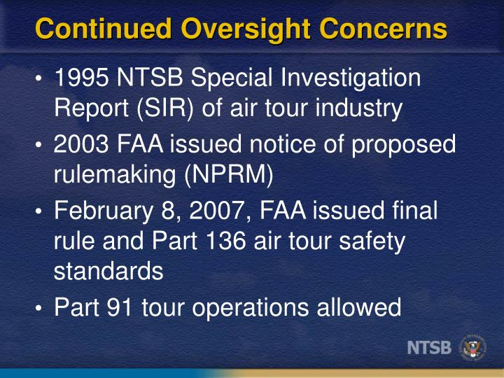 Continued Oversight Concerns