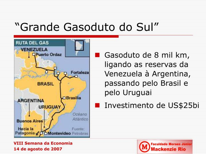 """Grande Gasoduto do Sul"""