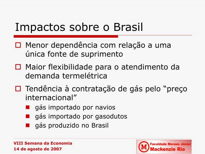 Impactos sobre o Brasil